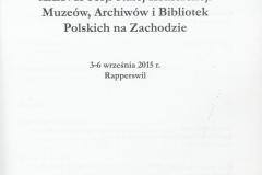 Materiały XXXVII Sekcji Stałej Konferencji Muzeów, Archiwów i Bibliotek Polskich na Zachodzie. 3-6 września 2015 r., Rapperswil