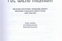 Pół wieku Milenium. Religijne, polityczne i społeczne aspekty obchodów tysiąclecia chrztu Polski (1956-1966/1967)